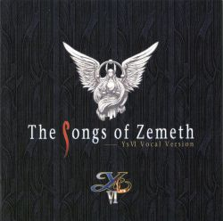 The Songs of Zemeth ~Ys VI Vocal Version~